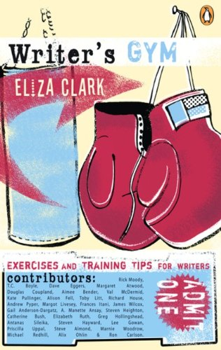 9780143054276: Writers Gym: Exercises And Training Tips For Writers