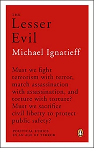 9780143054641: Lesser Evil, Must we fight terrorism with terror ... [Paperback]