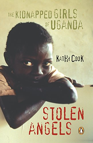 9780143054818: Stolen Angels: The Kidnapped Girls of Uganda