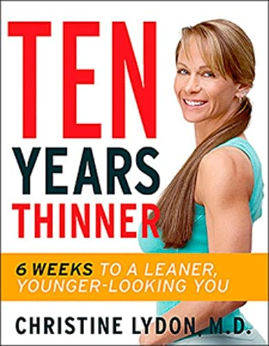 9780143055167: Ten Years Thinner: 6 Weeks to a Leaner, Younger-looking You