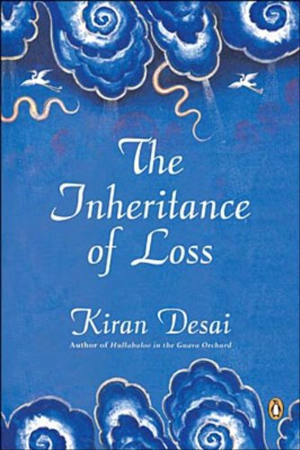 The Inheritance of Loss : A Novel: Desai, Kiran
