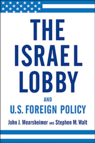 9780143055723: The Israel Lobby and U.S. Foreign Policy
