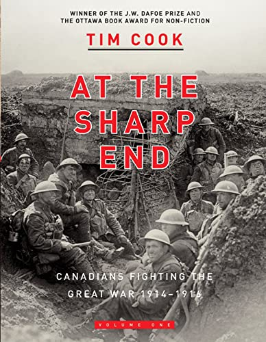 9780143055921: At the Sharp End Volume One: Canadians Fighting the Great War 1914-1916
