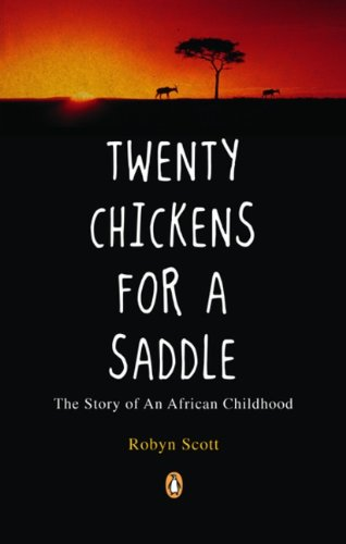 9780143056416: Twenty Chickens for a Saddle: The Story of an African Childhood