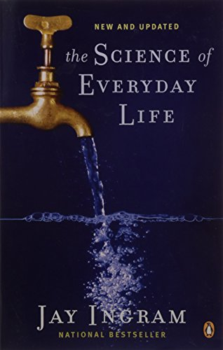 9780143056638: The Science of Everyday Life