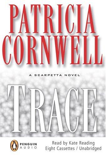 9780143057154: Trace (Kay Scarpetta Mysteries)