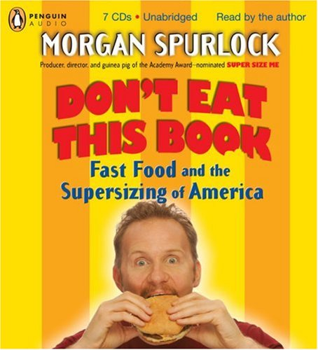 9780143057314: 0: Don't Eat This Book: Fast Food and the Supersizing of America
