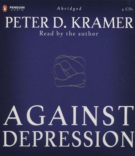 9780143057611: Against Depression