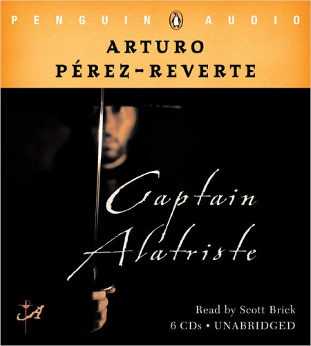 9780143057642: Captain Alatriste - UNABRIDGED