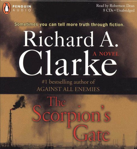 The Scorpion's Gate (0143057979) by Richard A. Clarke
