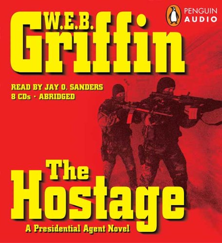 9780143057987: The Hostage (A Presidential Agent Novel)