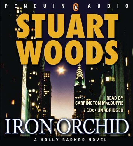 9780143057994: Iron Orchid (Holly Barker Novels)