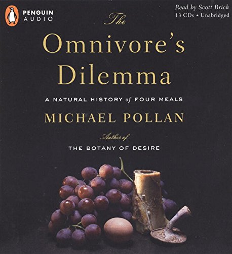 9780143058410: The Omnivore's Dilemma: A Natural History of Four Meals