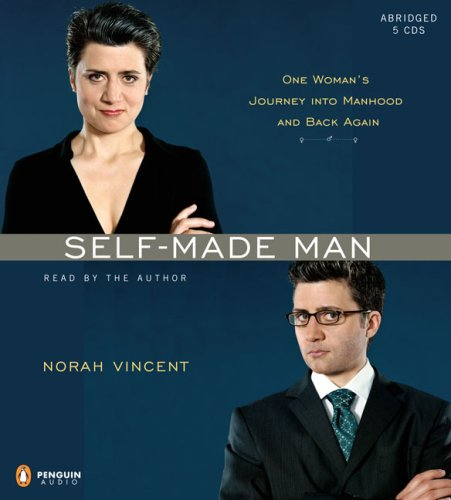 9780143058465: Self-Made Man: One Woman's Journey into Manhood and Back