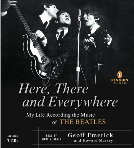 9780143058595: Here, There and Everywhere: My Life Recording the Music of the Beatles