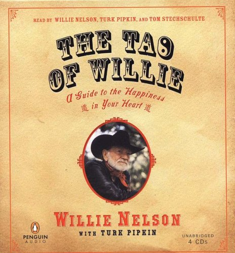 9780143058618: The Tao of Willie: A Guide to the Happiness in Your Heart
