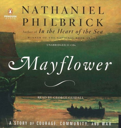 9780143058755: Mayflower: A Story of Courage, Community, and War