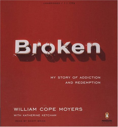 9780143059189: Broken: My Story of Addiction and Redemption