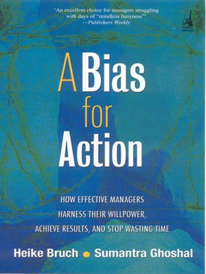 A Bias for Action: Heike Bruch; Sumantra