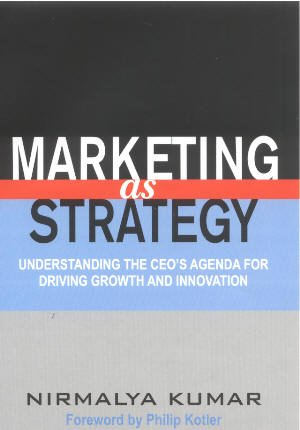 9780143061892: Marketing as Strategy: Understanding the CEO'S Agenda for Driving Growth and Innovation