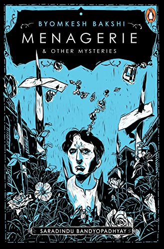 9780143061960: The Menagerie and Other Byomkesh Bakshi Mysteries