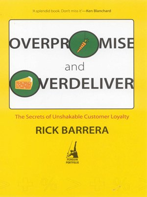 9780143062141: Overpromise and Overdeliver: The Secrets of Unshakable Customer Loyalty