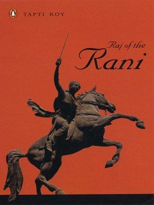 9780143062219: Raj of the Rani