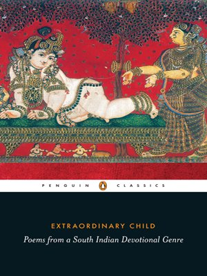 9780143063179: Extraordinary Child: Poems from a South India Devotional Genre