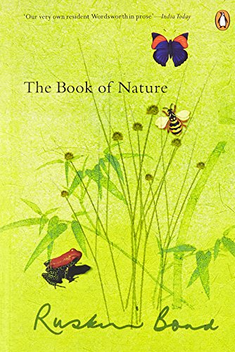 Ruskin Bond's Book of Nature: Ruskin Bond