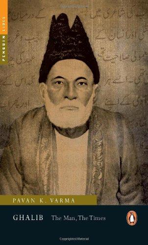 Ghalib: The Man, The Times: Pavan K. Varma