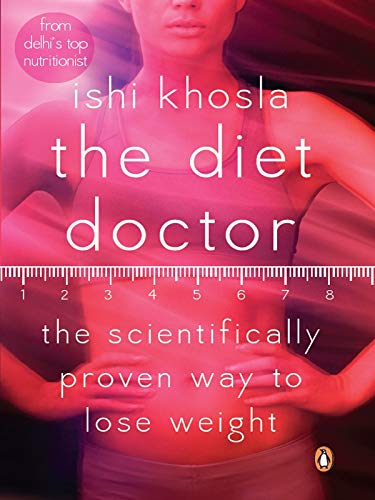 9780143064930: The Diet Doctor: The Scientifically Proven Way to Lose Weight