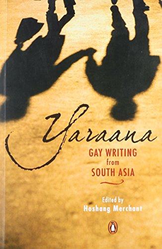 9780143064947: Yaraana: Gay Writing from South Asia