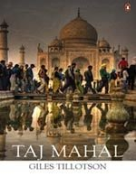 Taj Mahal (9780143065296) by Giles Tillotson