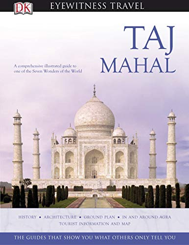 9780143065517: Taj Mahal (DK Eyewitness Travel Monuments of India)