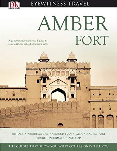 9780143065531: Amber Fort. (DK Eyewitness Travel Monuments of India)