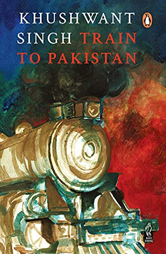 Train to Pakistan: Khushwant Singh
