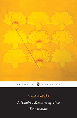 9780143066378: A Hundred Measures of Time: Tiruviruttam (Penguin Classics)