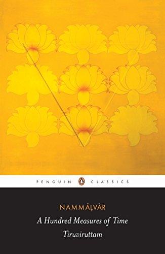 9780143066378: A Hundred Measures of Time: Tiruviruttam (Penguin Classics)