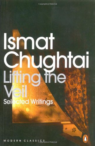 Lifting The Veil: Ismat Chughtai,M. Asaduddin
