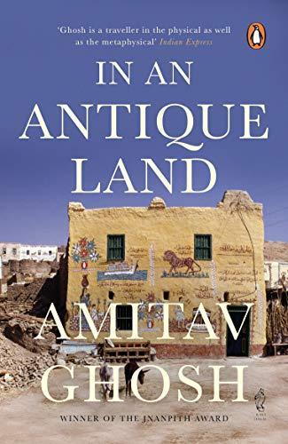 In An Antique Land: Amitav Ghosh