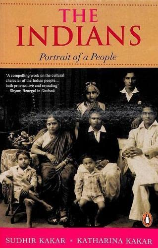 The Indians: Portrait of a People: Katharina Kakar,Sudhir Kakar