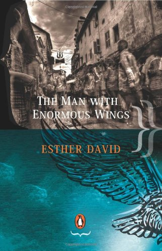 The Man With Enormous Wings: Esther David