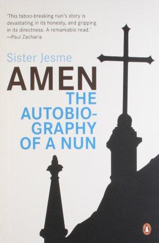 Amen: The Autobiography of a Nun: Sister Jesme