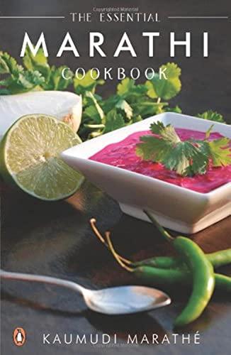 The Essential Marathi Cookbook: Kaumudi Marathe