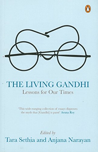 9780143068044: The Living Gandhi: Lessons for Our Times