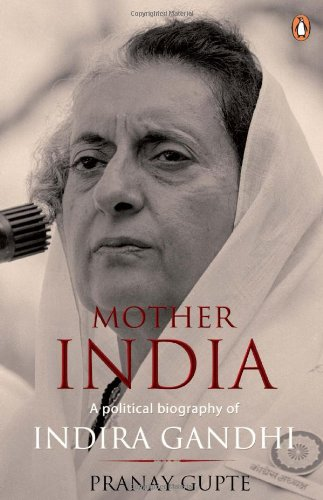 9780143068266: Mother India: A Political Biography of Indira Gandhi