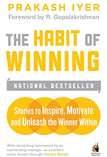 9780143068280: The Habit of Winning: Stories to Inspire, Motivate and Unleash the Winner within