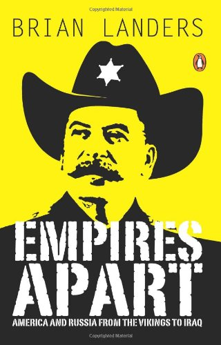 9780143068310: (EMPIRES APART: A HISTORY OF AMERICAN AND RUSSIAN IMPERIALISM) BY Paperback (Author) Paperback Published on (11 , 2011)