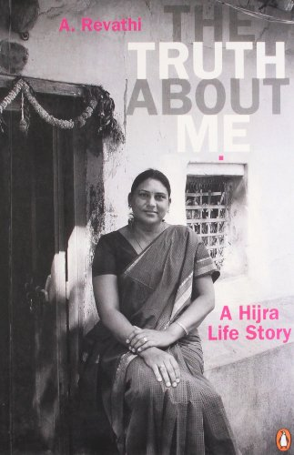 9780143068365: Truth about Me: A Hijra Life Story