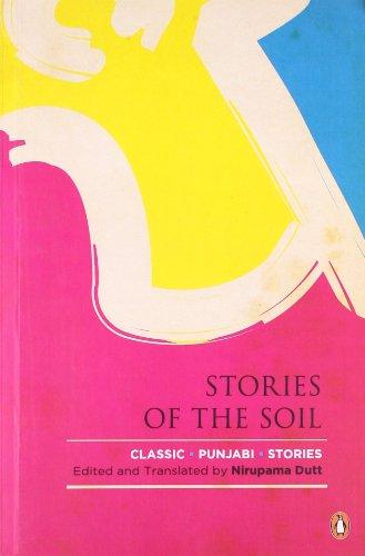 9780143068587: Stories Of The Soil : Classic Punjabi Stories